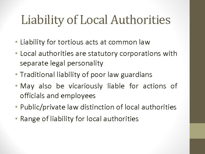 Liability of Local Authorities • Liability for tortious acts at common law • Local