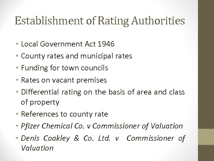 Establishment of Rating Authorities • Local Government Act 1946 • County rates and municipal