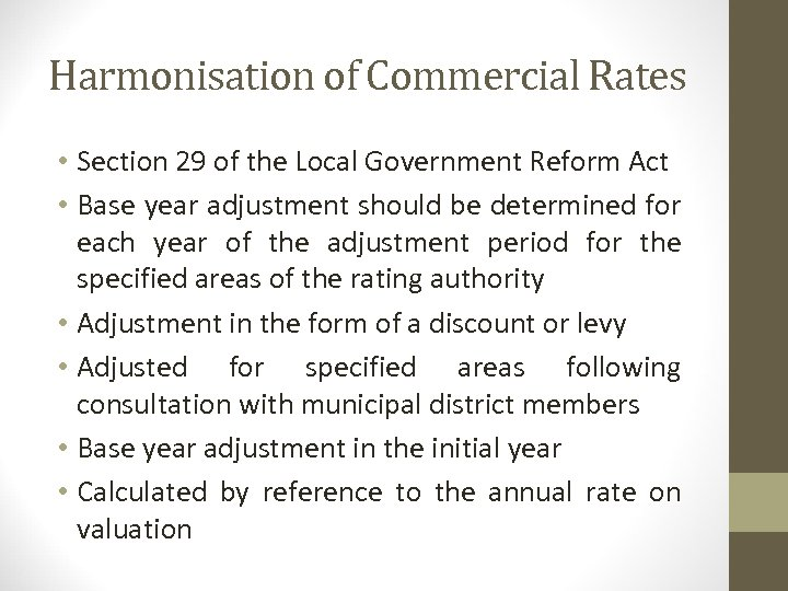 Harmonisation of Commercial Rates • Section 29 of the Local Government Reform Act •