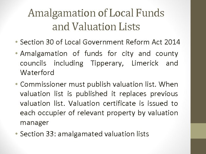 Amalgamation of Local Funds and Valuation Lists • Section 30 of Local Government Reform