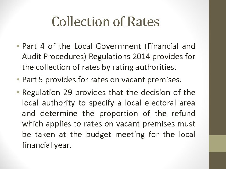 Collection of Rates • Part 4 of the Local Government (Financial and Audit Procedures)