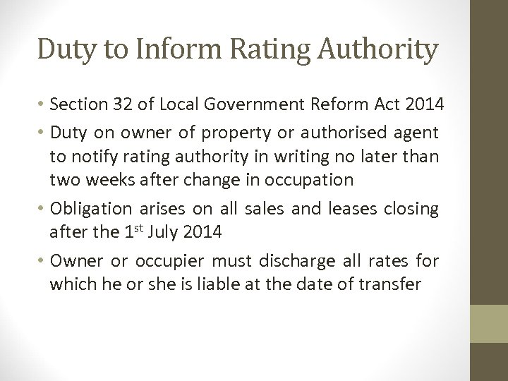 Duty to Inform Rating Authority • Section 32 of Local Government Reform Act 2014