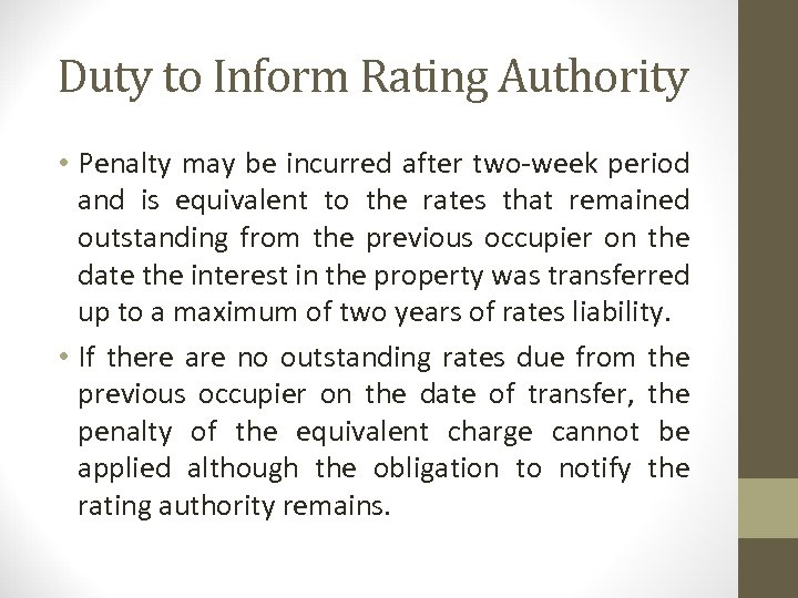 Duty to Inform Rating Authority • Penalty may be incurred after two-week period and