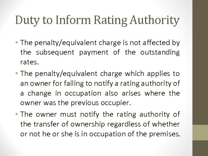 Duty to Inform Rating Authority • The penalty/equivalent charge is not affected by the