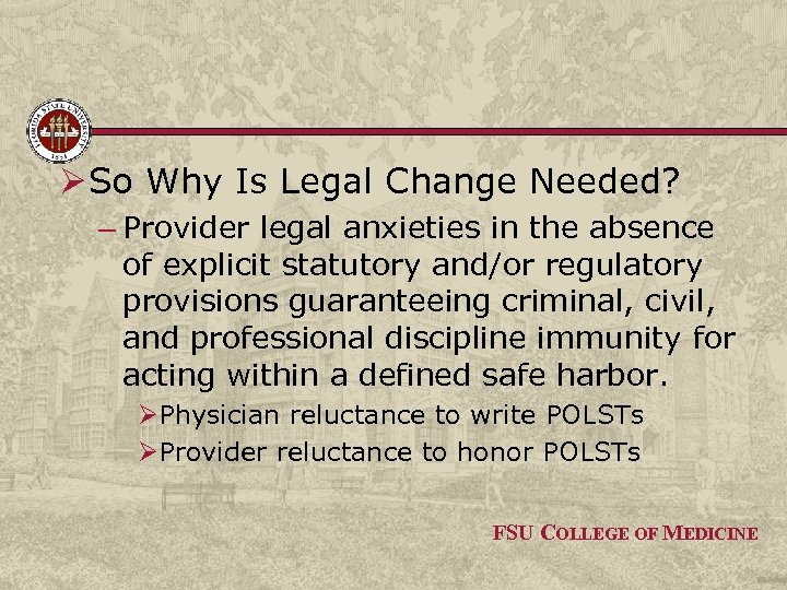 Ø So Why Is Legal Change Needed? – Provider legal anxieties in the absence