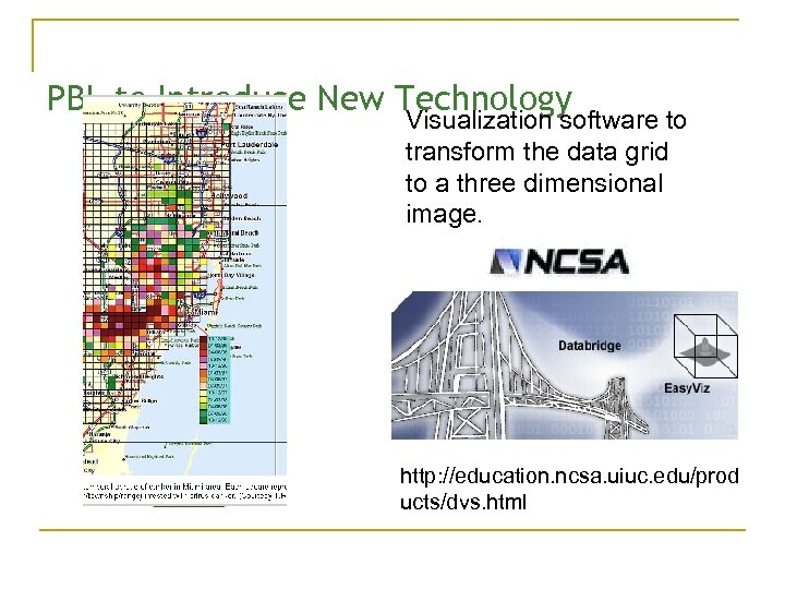 PBL to Introduce New Technology Visualization software to transform the data grid to a