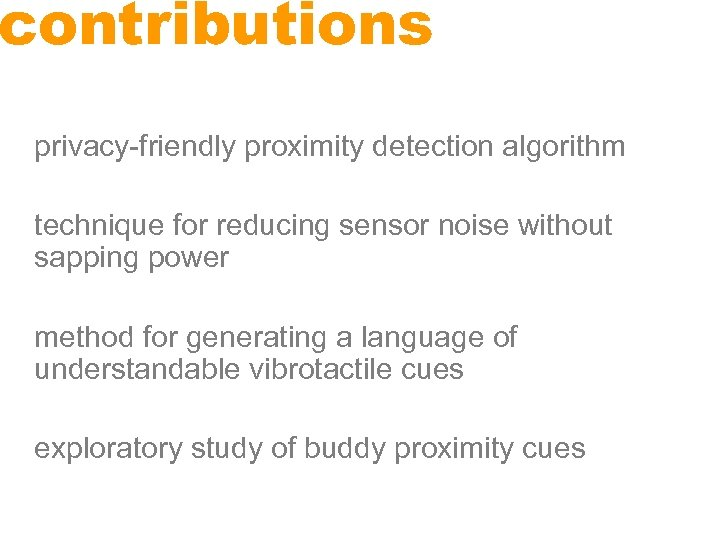 contributions privacy-friendly proximity detection algorithm technique for reducing sensor noise without sapping power method