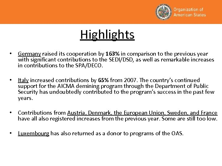 Highlights • Germany raised its cooperation by 163% in comparison to the previous year