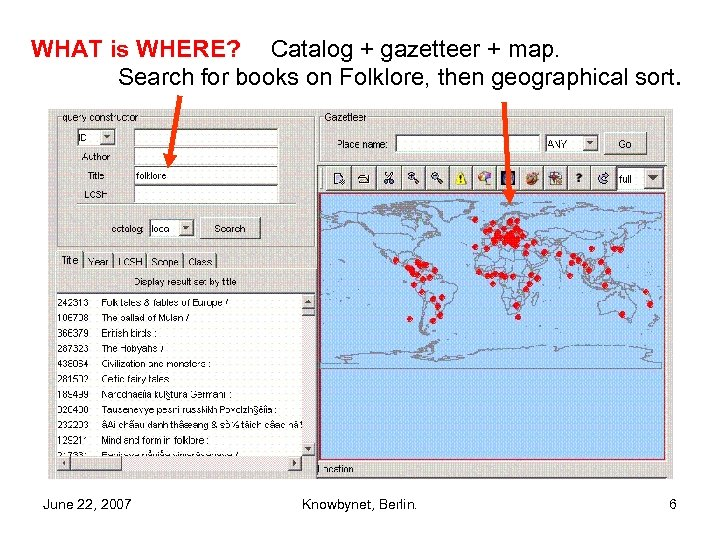 WHAT is WHERE? Catalog + gazetteer + map. Search for books on Folklore, then