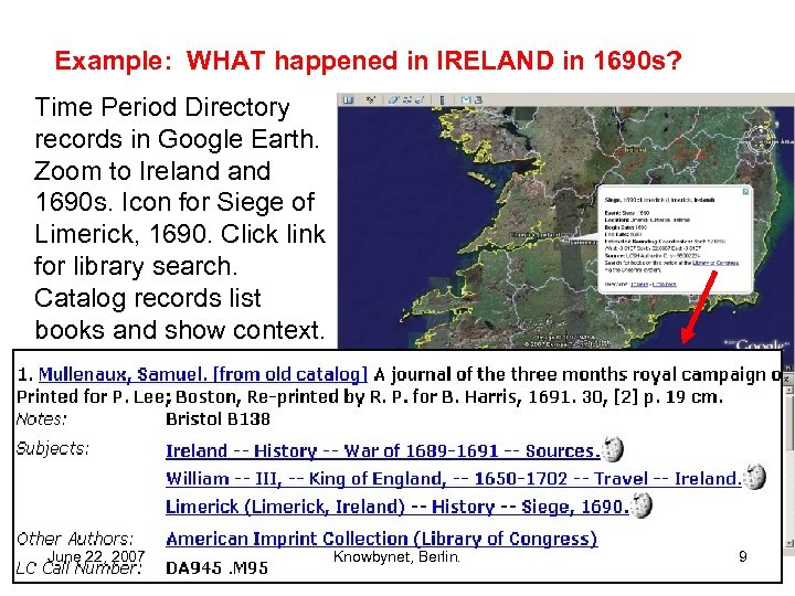 Example: WHAT happened in IRELAND in 1690 s? Time Period Directory records in Google