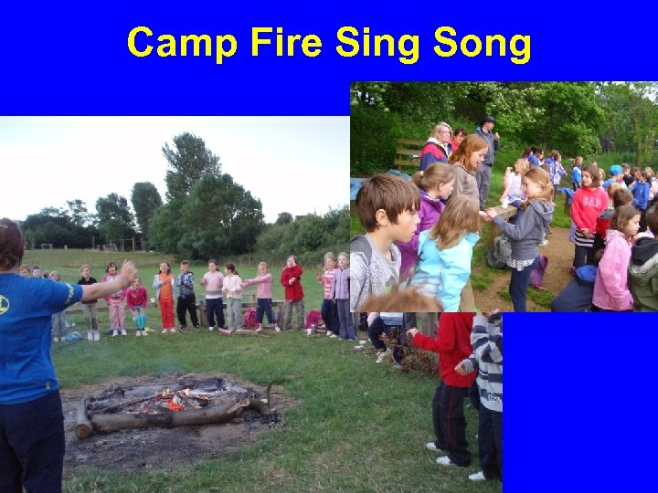 Camp Fire Sing Song
