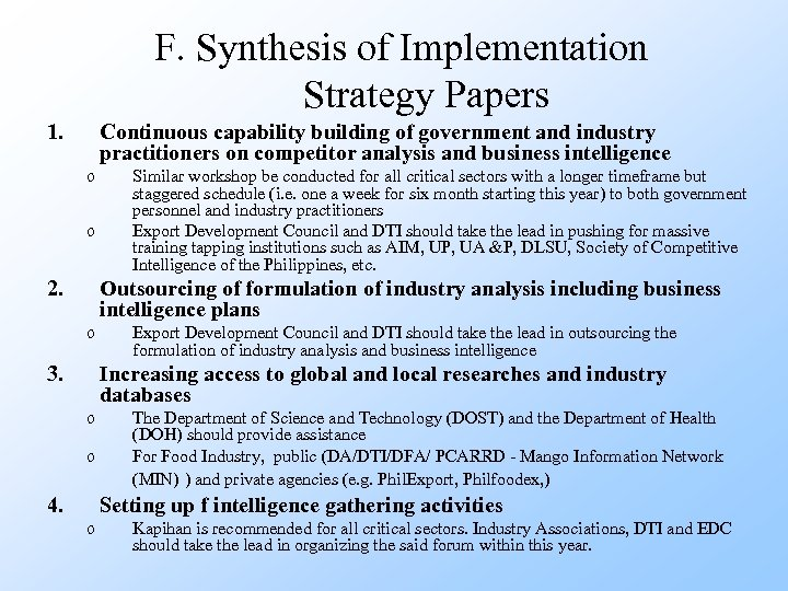 F. Synthesis of Implementation Strategy Papers 1. Continuous capability building of government and industry