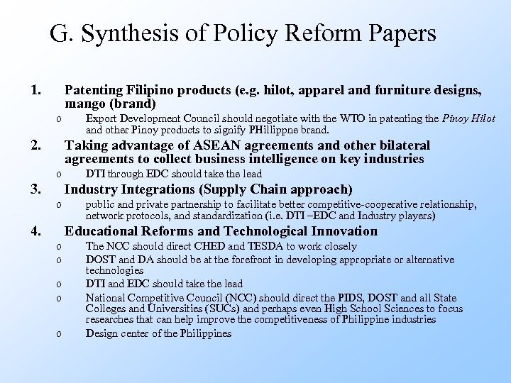 G. Synthesis of Policy Reform Papers 1. Patenting Filipino products (e. g. hilot, apparel