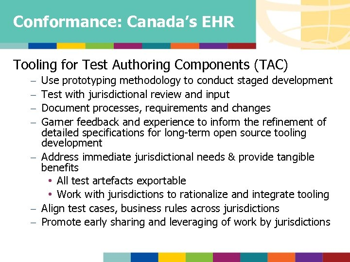 Conformance: Canada's EHR Tooling for Test Authoring Components (TAC) Use prototyping methodology to conduct