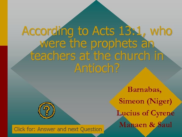 According to Acts 13: 1, who were the prophets an teachers at the church