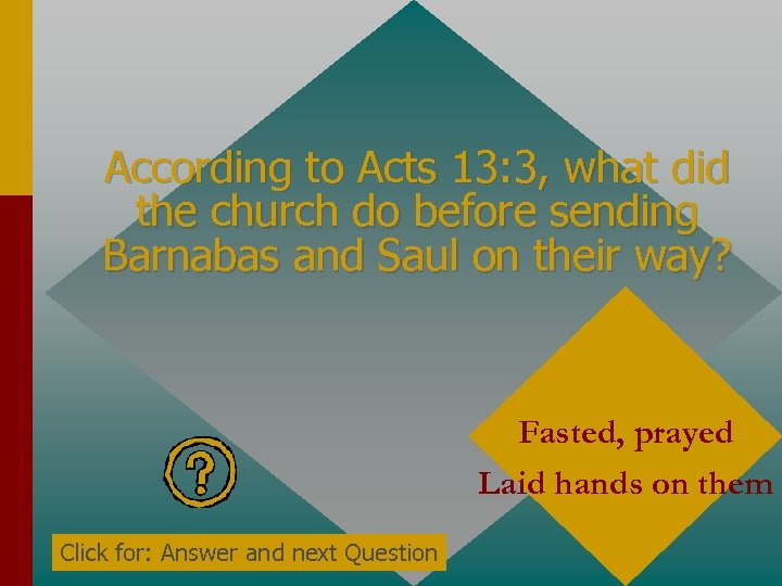 According to Acts 13: 3, what did the church do before sending Barnabas and
