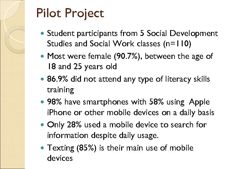 Pilot Project Student participants from 5 Social Development Studies and Social Work classes (n=110)