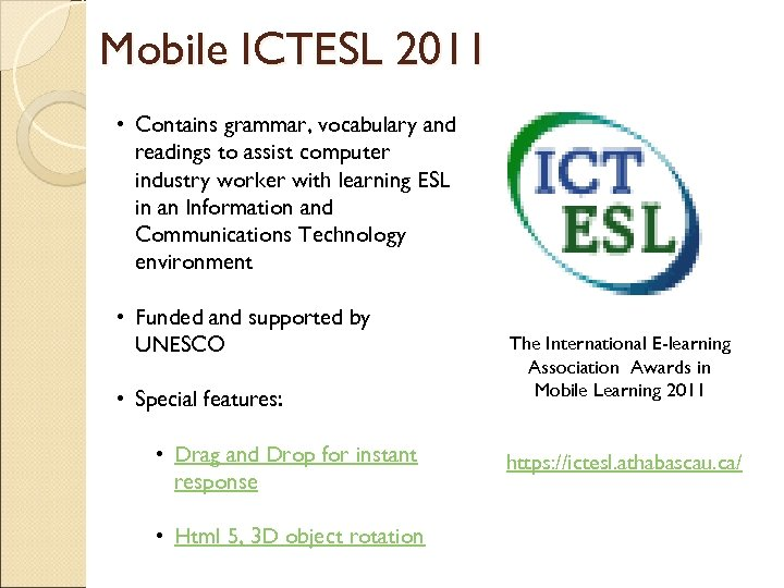 Mobile ICTESL 2011 • Contains grammar, vocabulary and readings to assist computer industry worker