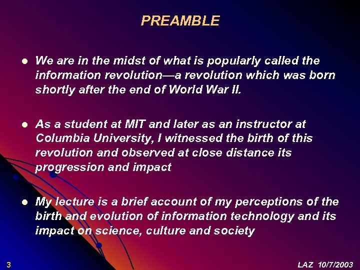 PREAMBLE l l As a student at MIT and later as an instructor at