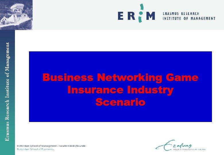 Business Networking Game Insurance Industry Scenario