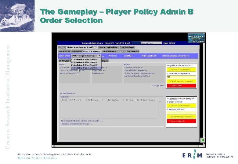 The Gameplay – Player Policy Admin B Order Selection