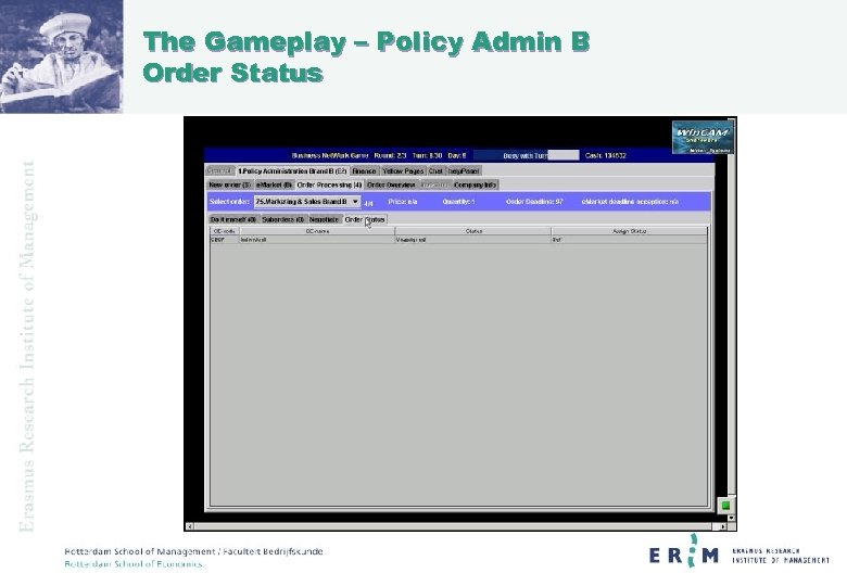 The Gameplay – Policy Admin B Order Status
