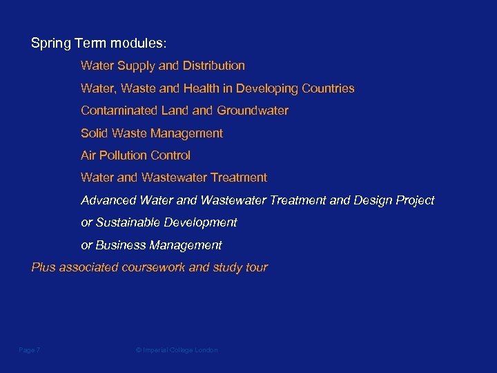 Spring Term modules: Water Supply and Distribution Water, Waste and Health in Developing Countries