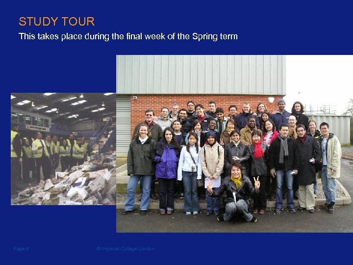 STUDY TOUR This takes place during the final week of the Spring term Page