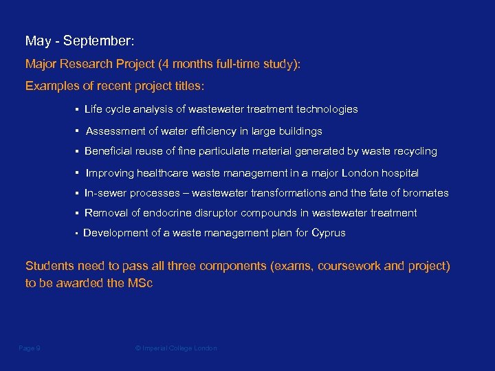May - September: Major Research Project (4 months full-time study): Examples of recent project