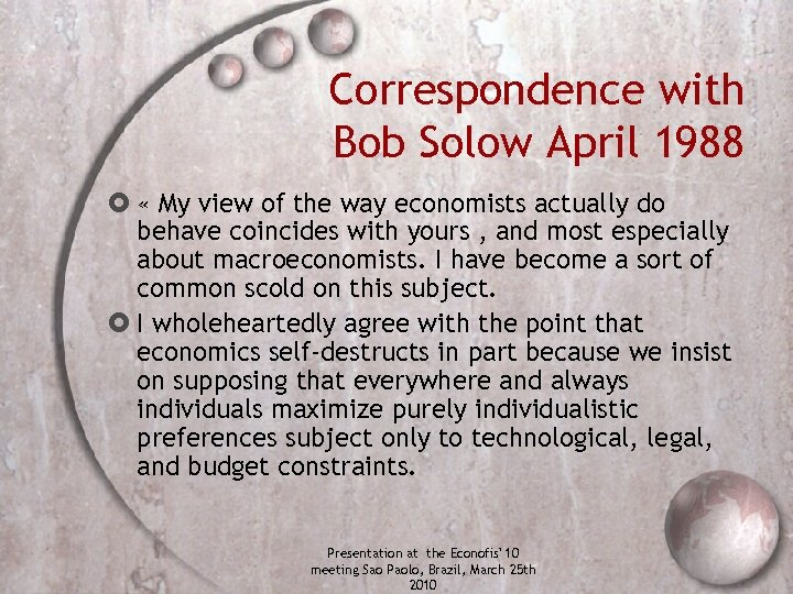 Correspondence with Bob Solow April 1988 « My view of the way economists actually
