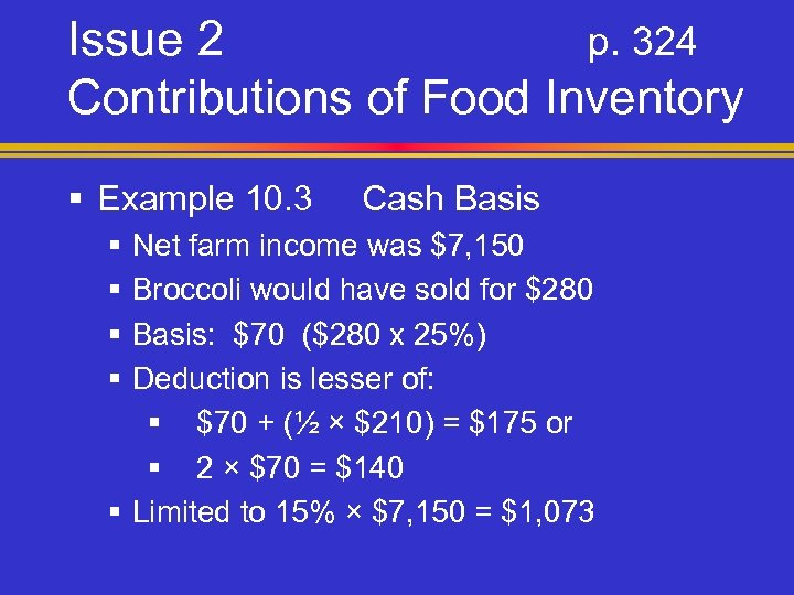 Issue 2 p. 324 Contributions of Food Inventory § Example 10. 3 § §