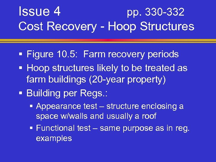 Issue 4 pp. 330 -332 Cost Recovery - Hoop Structures § Figure 10. 5: