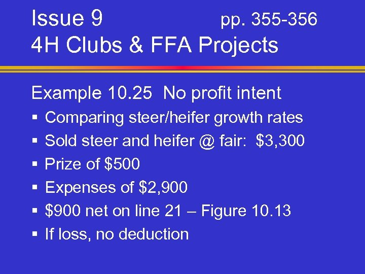 Issue 9 pp. 355 -356 4 H Clubs & FFA Projects Example 10. 25
