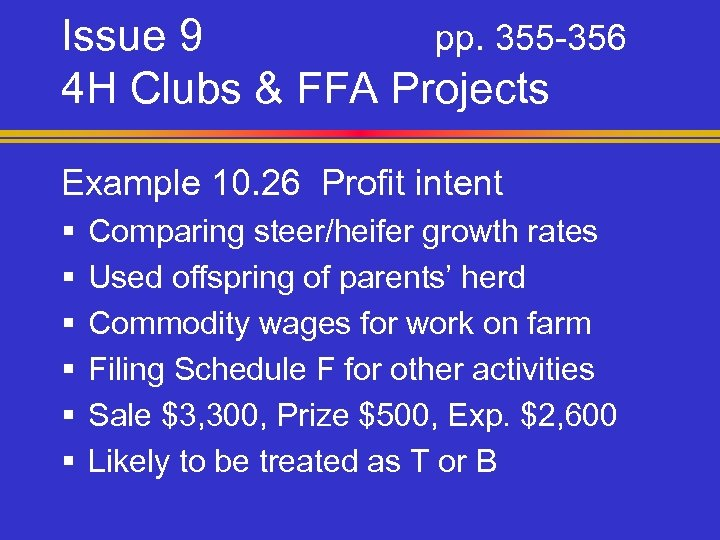 Issue 9 pp. 355 -356 4 H Clubs & FFA Projects Example 10. 26