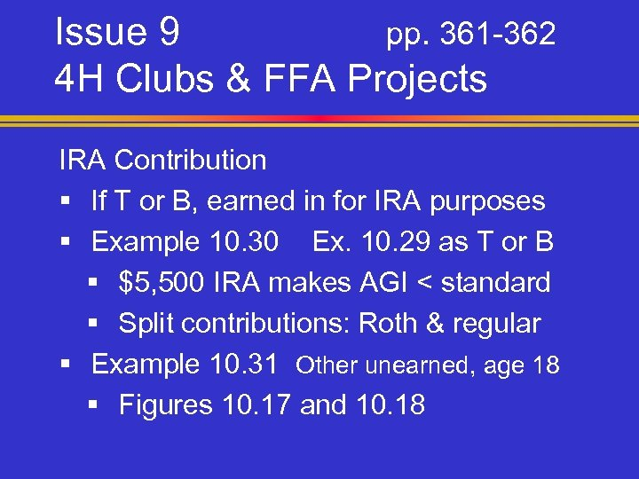 Issue 9 pp. 361 -362 4 H Clubs & FFA Projects IRA Contribution §