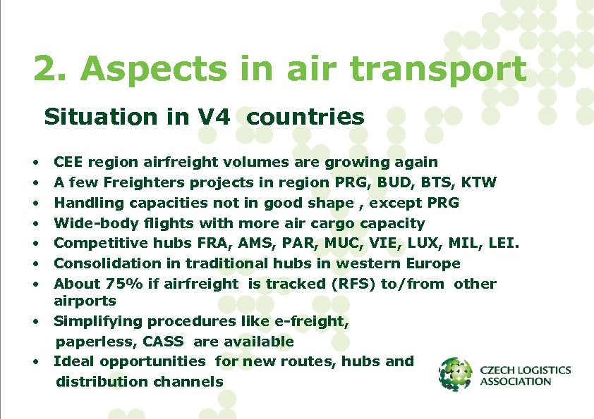 2. Aspects in air transport Situation in V 4 countries • • CEE region