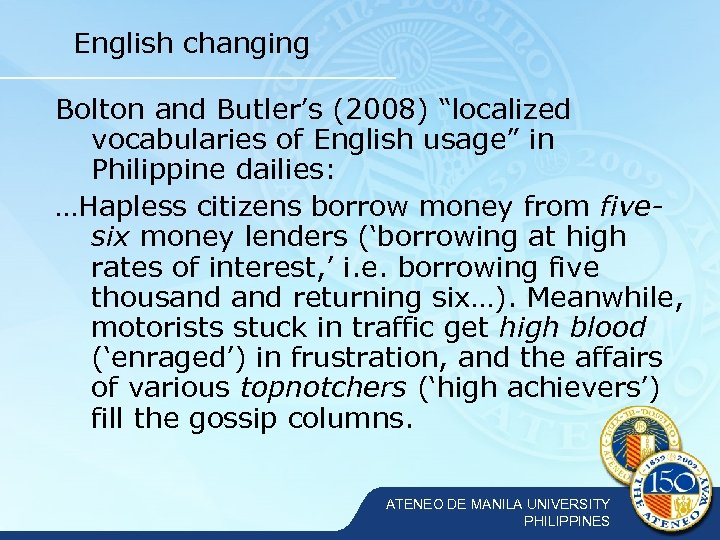 """English changing Bolton and Butler's (2008) """"localized vocabularies of English usage"""" in Philippine dailies:"""