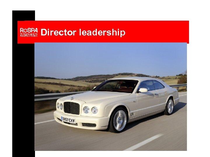 Director leadership