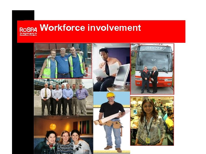 Workforce involvement