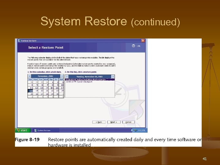 System Restore (continued) 41