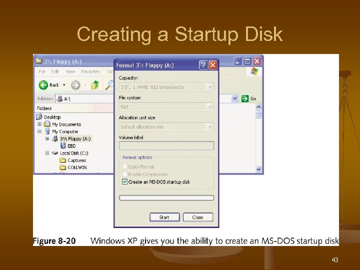 Creating a Startup Disk 43