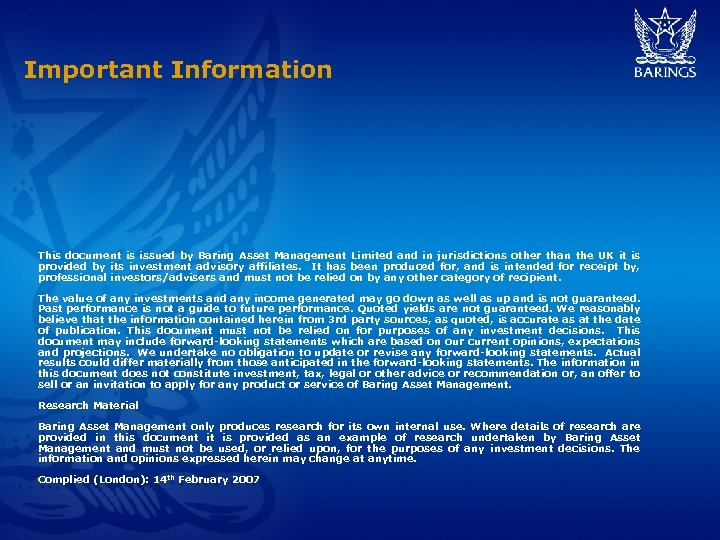 Important Information This document is issued by Baring Asset Management Limited and in jurisdictions