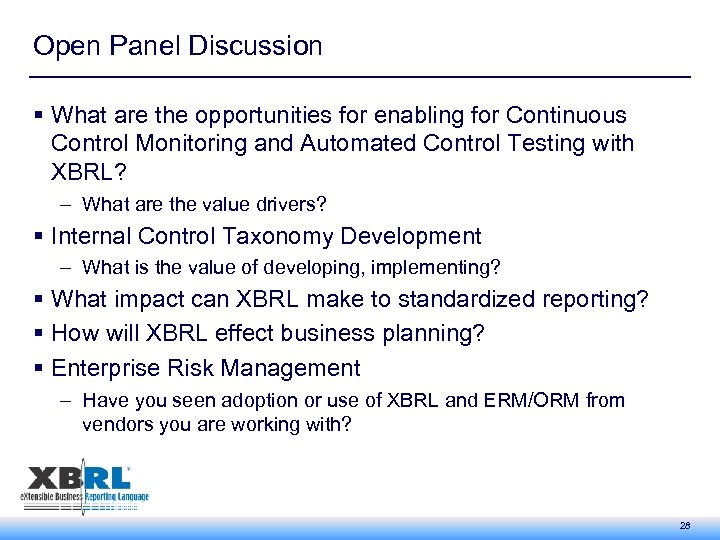 Open Panel Discussion § What are the opportunities for enabling for Continuous Control Monitoring