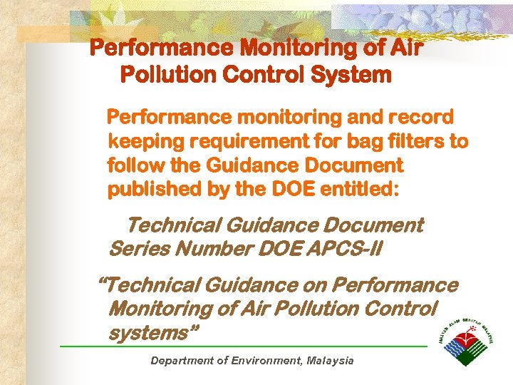 Performance Monitoring of Air Pollution Control System Performance monitoring and record keeping requirement for