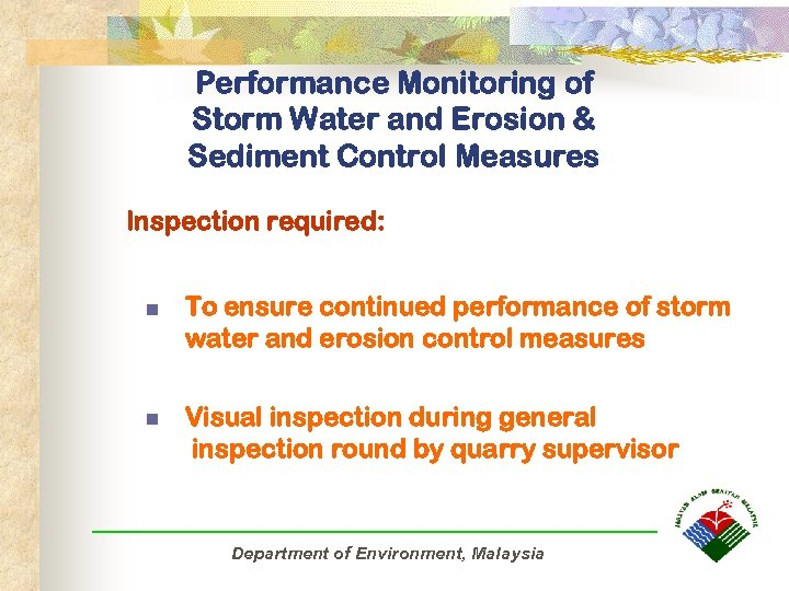Performance Monitoring of Storm Water and Erosion & Sediment Control Measures Inspection required: n