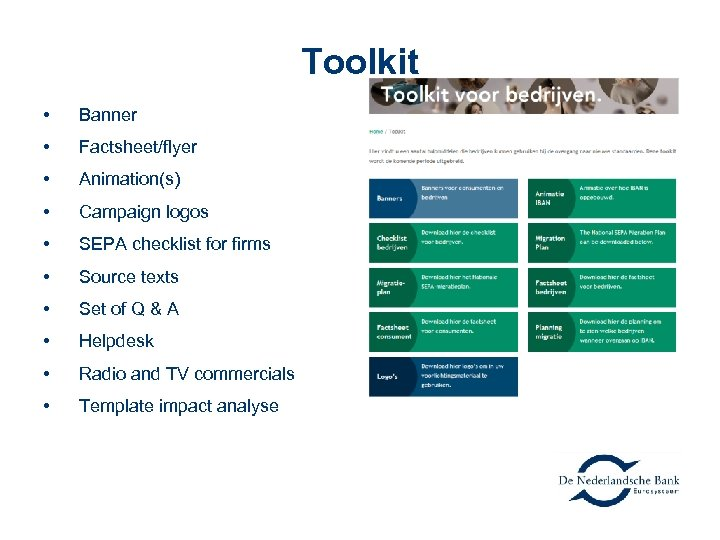 Toolkit • Banner • Factsheet/flyer • Animation(s) • Campaign logos • SEPA checklist for