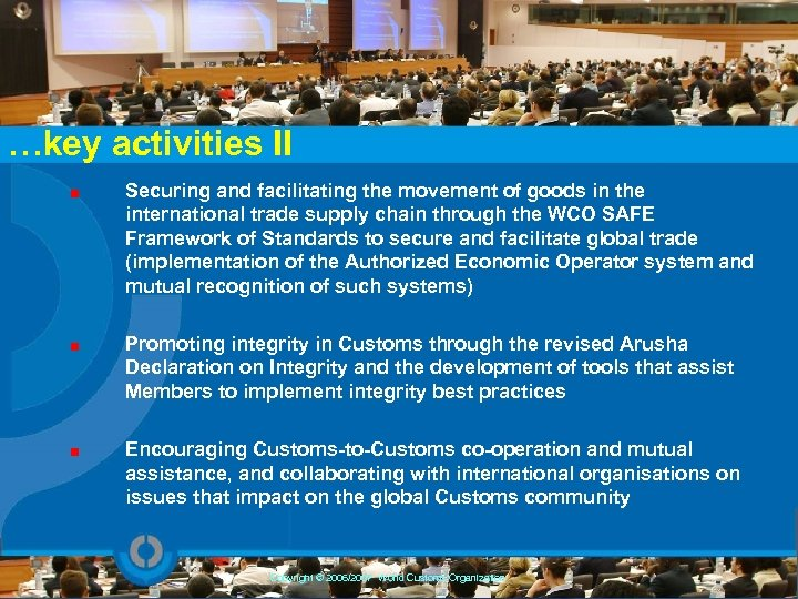 …key activities II Securing and facilitating the movement of goods in the international trade