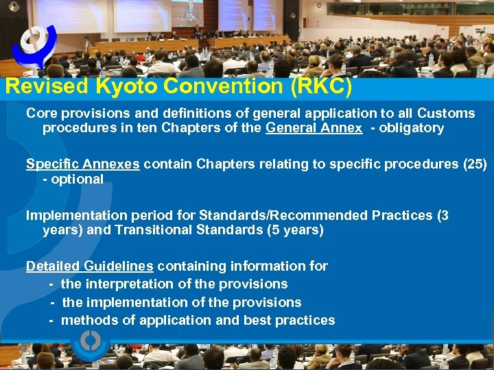 Revised Kyoto Convention (RKC) Core provisions and definitions of general application to all Customs