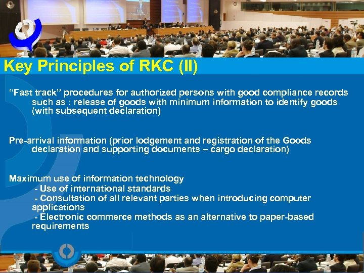 """Key Principles of RKC (II) """"Fast track"""" procedures for authorized persons with good compliance"""