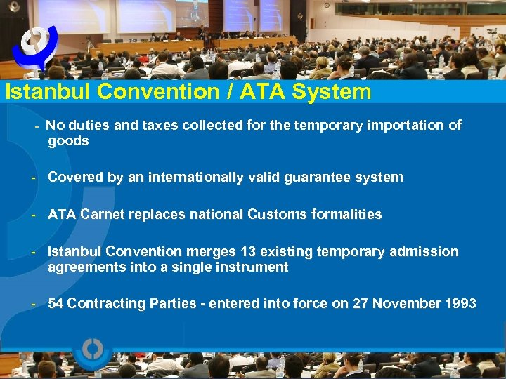 Istanbul Convention / ATA System - No duties and taxes collected for the temporary